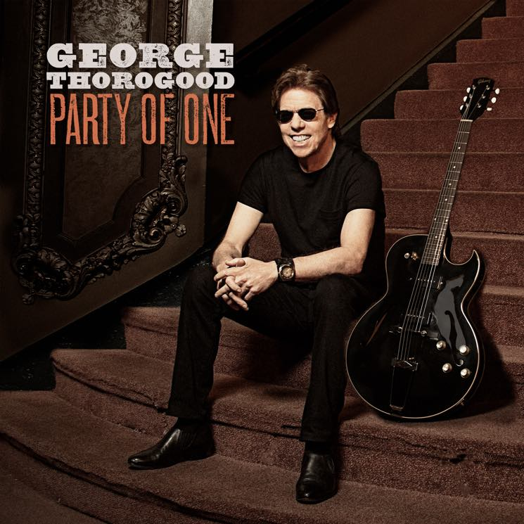 George Thorogood Party of One