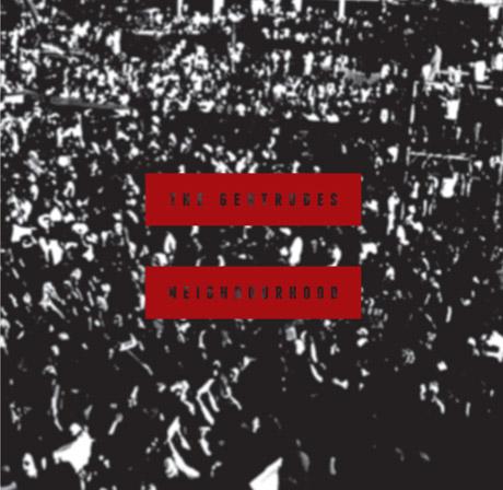 The Gertrudes 'Neighbourhood' (album stream)
