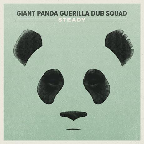 Giant Panda Guerilla Dub Squad Steady