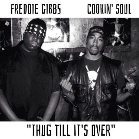 "Freddie Gibbs ""Thug Till It's Over"""