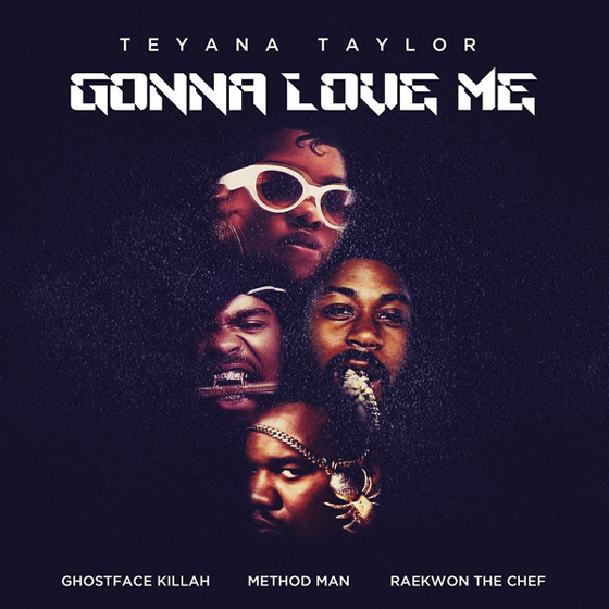"Teyana Taylor Gets Ghostface Killah, Method Man and Raekwon for ""Gonna Love Me"" Remix"