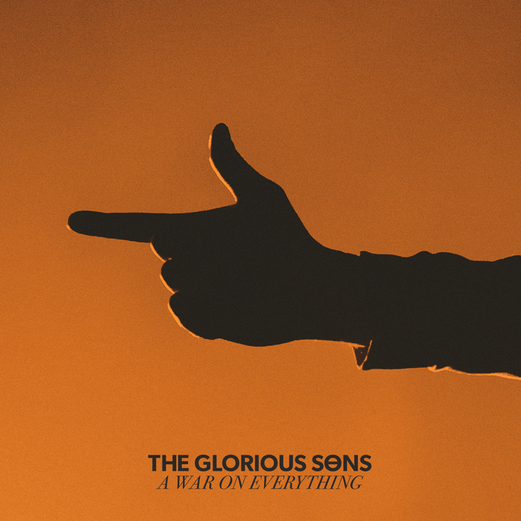Glorious Sons A War on Everything