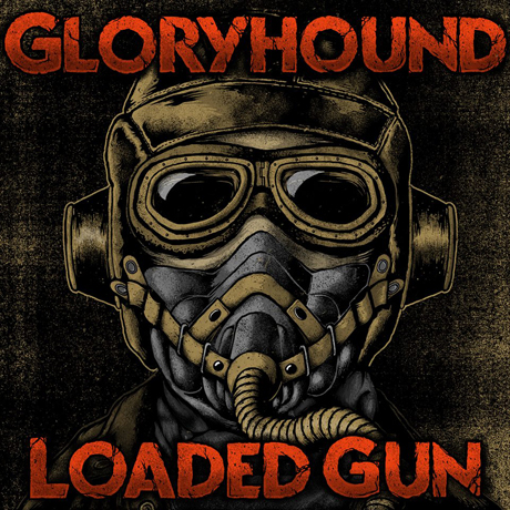Gloryhound 'Loaded Gun' (album stream)