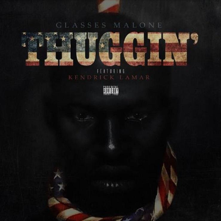 Glasses Malone 'Thuggin'' (ft. Kendrick Lamar)