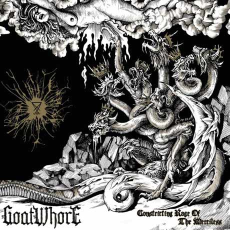 Goatwhore Constricting Rage of the Merciless