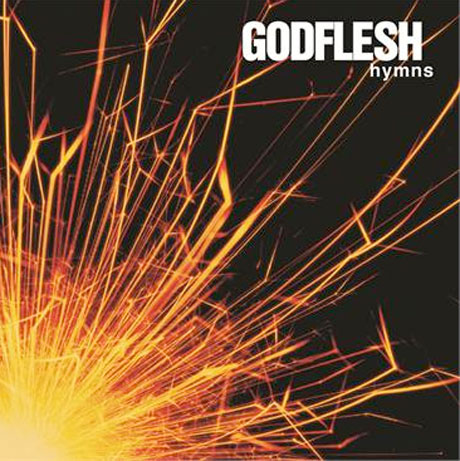 Godflesh Reveal Deluxe Reissue of 'Hymns'