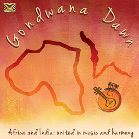 Gondwana Dawn Africa and India: United in Music and Harmony