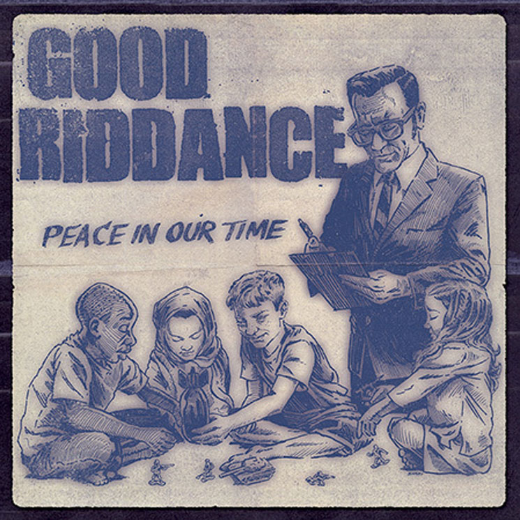 Good Riddance 'Peace in Our Time' (album stream)