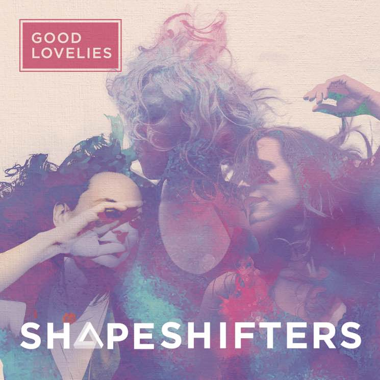 Good Lovelies 'Shapeshifters' (album stream)