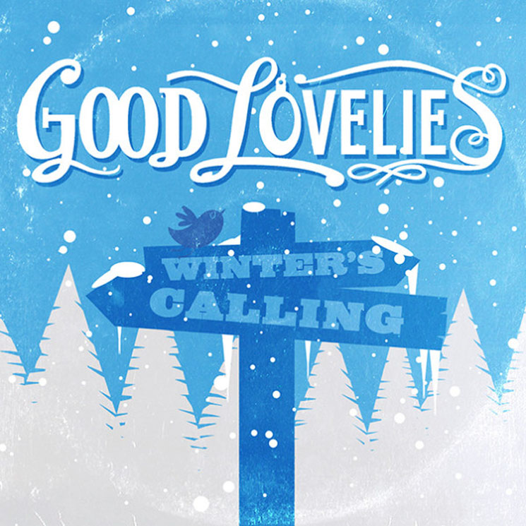 The Good Lovelies Winter's Calling