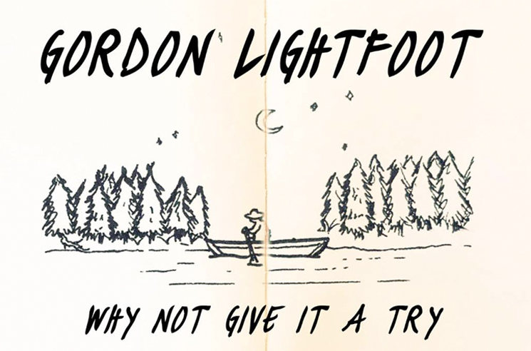 "Gordon Lightfoot Shares New 'SOLO' Song ""Why Not Give It a Try"""