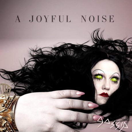 Gossip 'A Joyful Noise' (album stream)