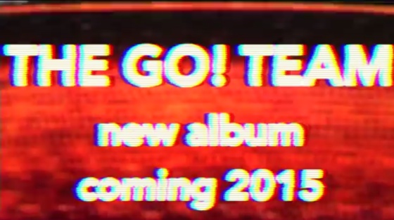 The Go! Team Announce New Album in 2015, Share Trailer