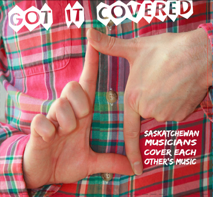 ​Hear Saskatchewan Artists Cover Each Other on CJTR's 'Got It Covered' Comp