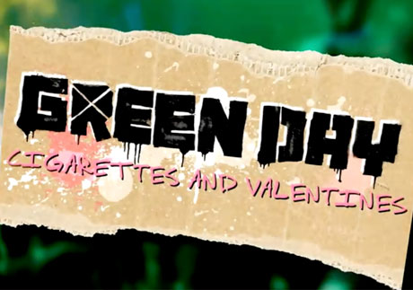 Green Day 'Cigarettes and Valentines' (video)