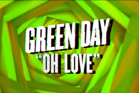 "Green Day ""Oh Love"" (lyric video)"
