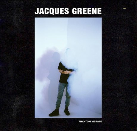 Jacques Greene Reveals 'Phantom Vibrate' EP,  Maps Out North American Tour
