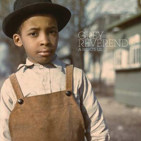 Grey Reverend A Hero's Lie