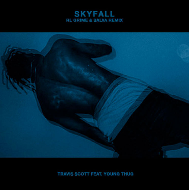 "Travi$ Scott ""Skyfall"" (RL Grime, Salva remix ft. Young Thug)"