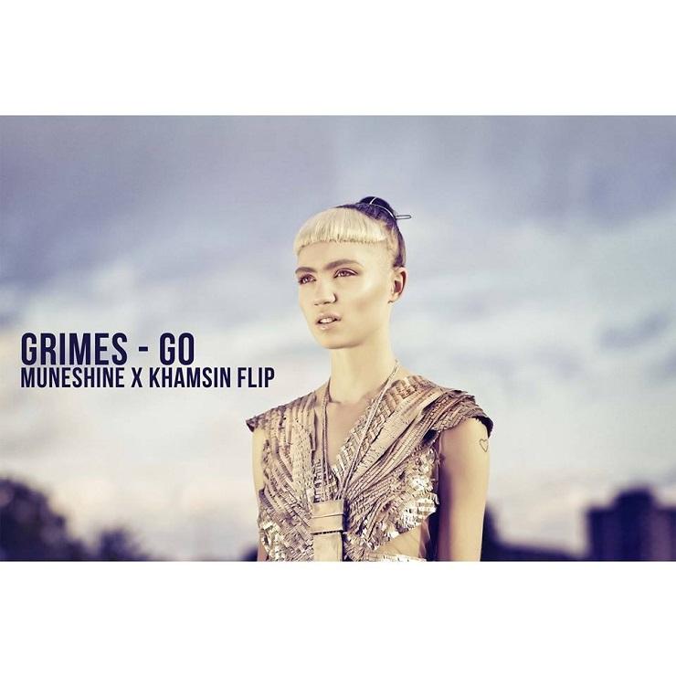 "Grimes ""Go"" (Muneshine and Khamsin Flip)"