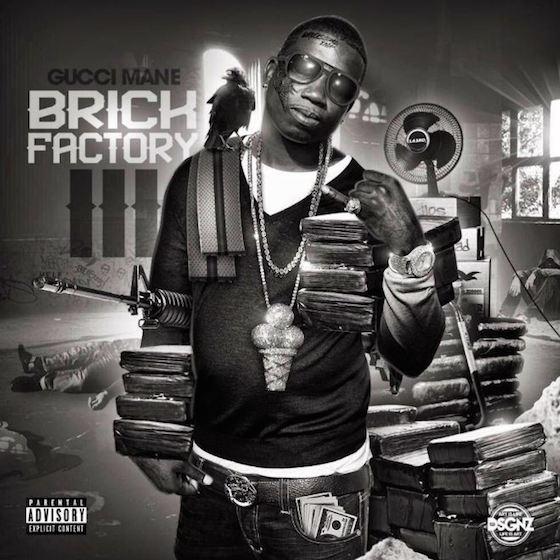 Gucci Mane 'Brick Factory III' (mixtape)