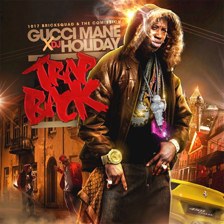 Gucci Mane 'Trap Back' / 'Gucci Classics 2' mixtapes