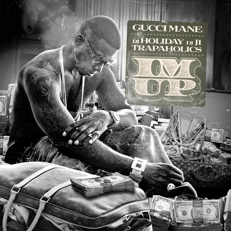 Gucci Mane 'I'm Up' mixtape