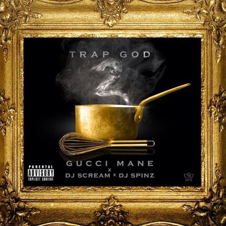 Gucci Mane 'Trap God 2' (mixtape)