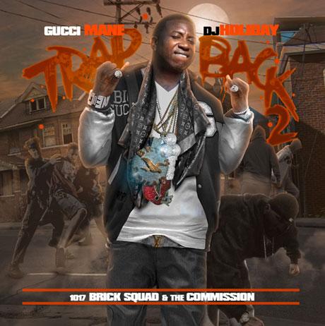 Gucci Mane 'Trap Back 2' / 'EastAtlantaMemphis' (mixtapes)