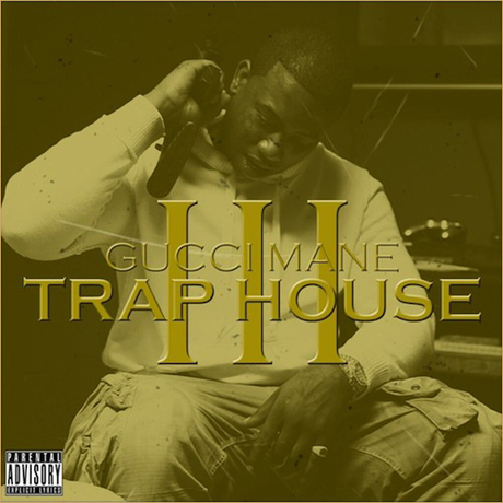 Gucci Mane 'Trap House 3' (album stream)