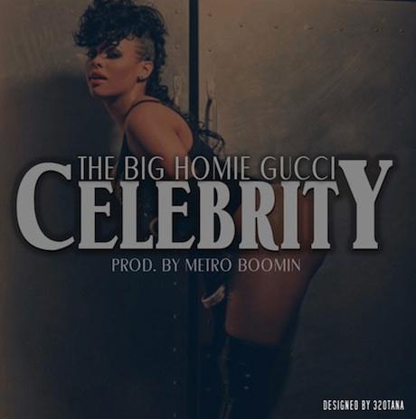 "Gucci Mane ""Celebrity"""