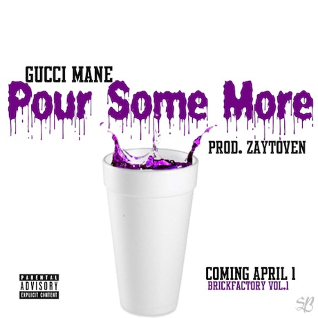 "Gucci Mane ""Pour Some More"""