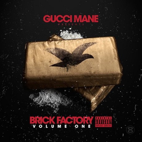 Gucci Mane 'The Brick Factory' (mixtape)