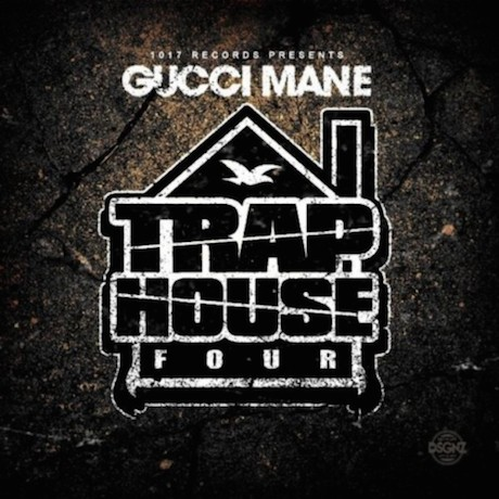 Gucci Mane 'Trap House Four' (album stream)