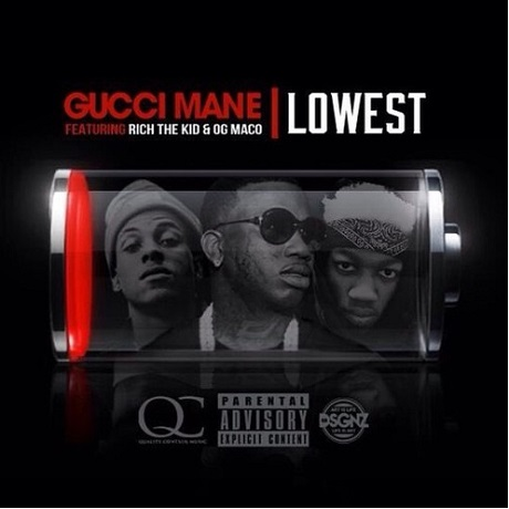 "Gucci Mane ""Lowest"" (ft. Rich the Kid & OG Maco)"