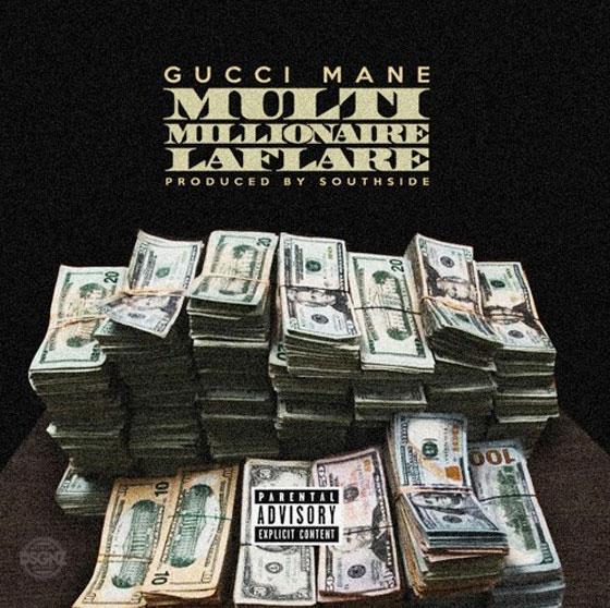 """Gucci Mane """"Multi Millionaire Laflare"""""""