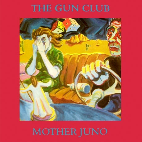 The Gun Club's 'Mother Juno' Treated to Deluxe Vinyl Reissue