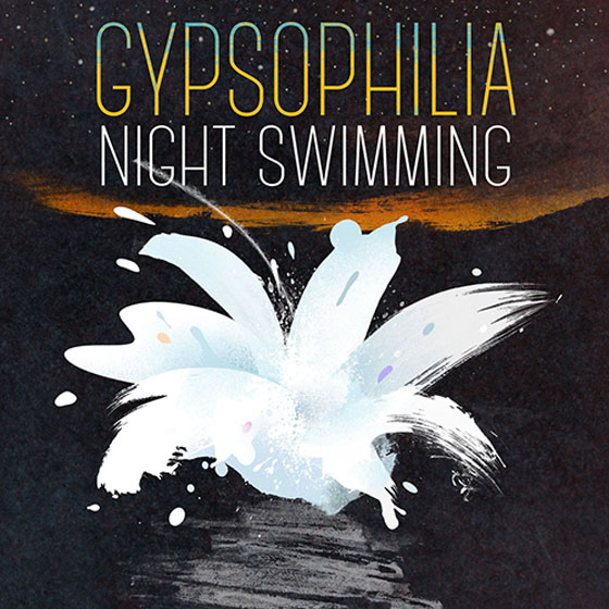 Gypsophilia Night Swimming