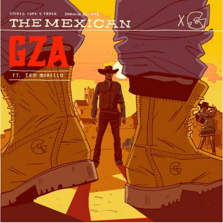 "GZA ""The Mexican"" (ft. Tom Morello)"