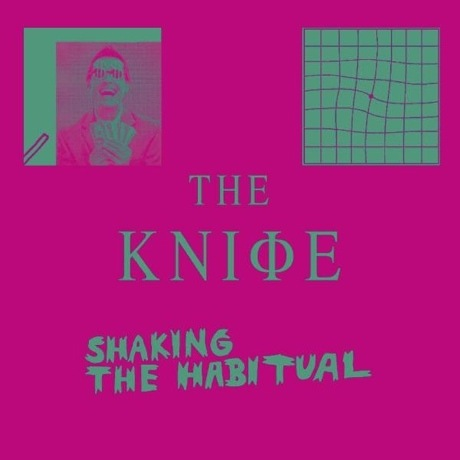 The Knife Reveal 'Shaking the Habitual' Album Cover