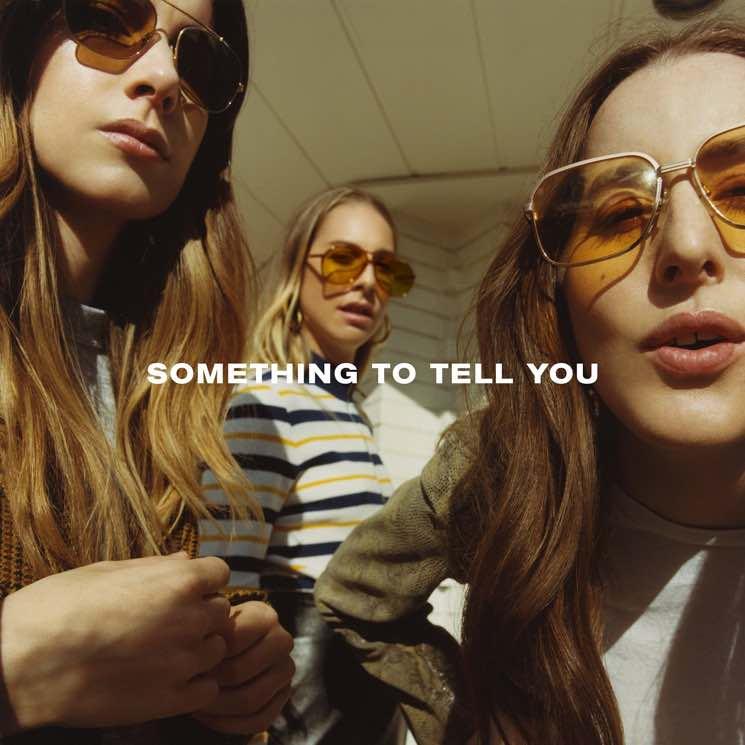 HAIM 'Something to Tell You' (album stream)
