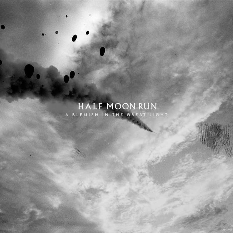 ​Half Moon Run Unveil New Album 'A Blemish in the Great Light'