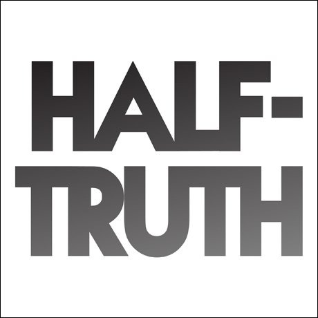 Half-truth 'Half-truth' (EP stream)