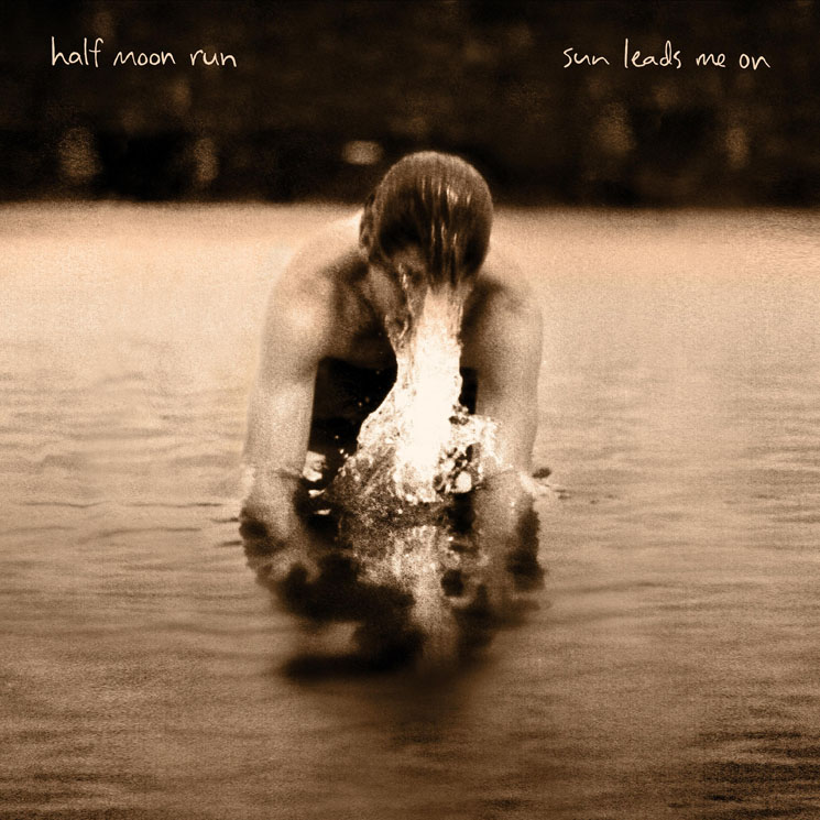 Half Moon Run Announce Sophomore LP 'Sun Leads Me On,' Share New Song