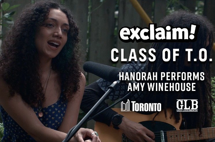 Watch Hanorah Cover Amy Winehouse for the Class of T.O. Video Series