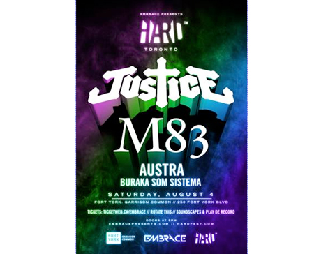 HARD Toronto Brings Out Justice, M83, Austra