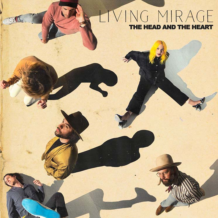 The Head and the Heart Living Mirage