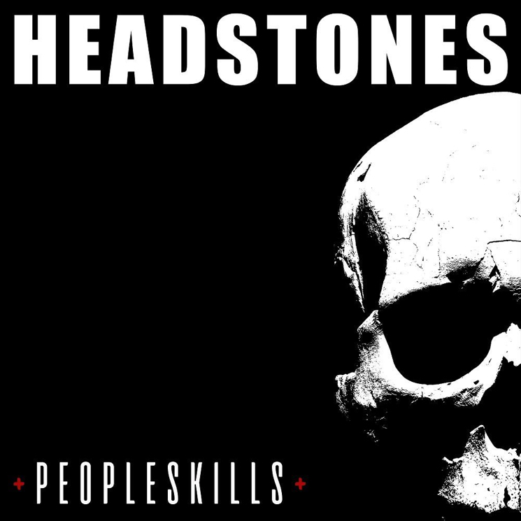 Headstones Announce New Album 'PEOPLESKILLS'