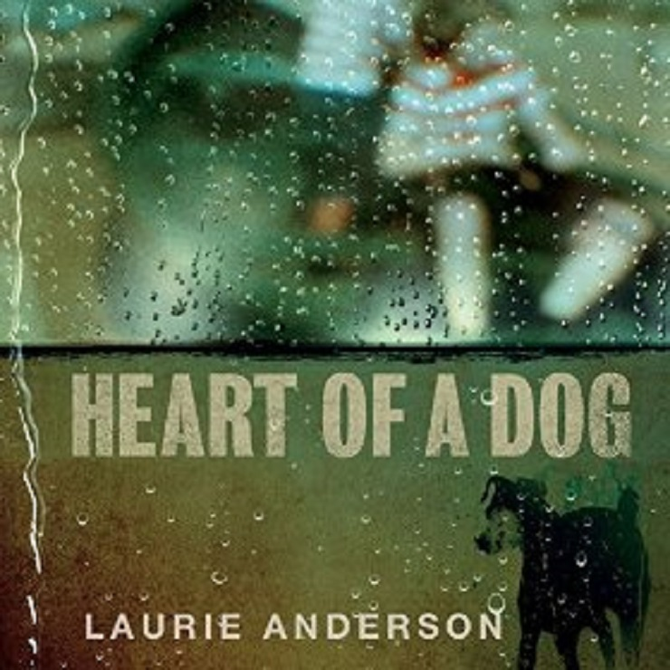 Laurie Anderson to Release 'Heart of a Dog' Soundtrack