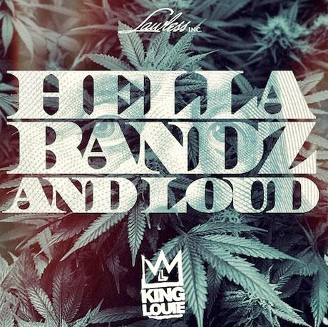 "King Louie ""Hella Bandz and Loud"""